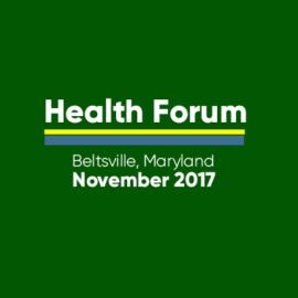 Health Forum , Beltsville Maryland November 2017